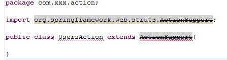 Struts2和Spring集成时org.springframework.web.struts.ActionSupport出错