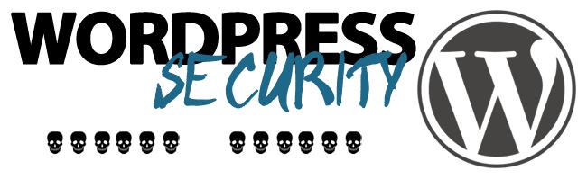WordPress 的安全隐患和一些应对方法